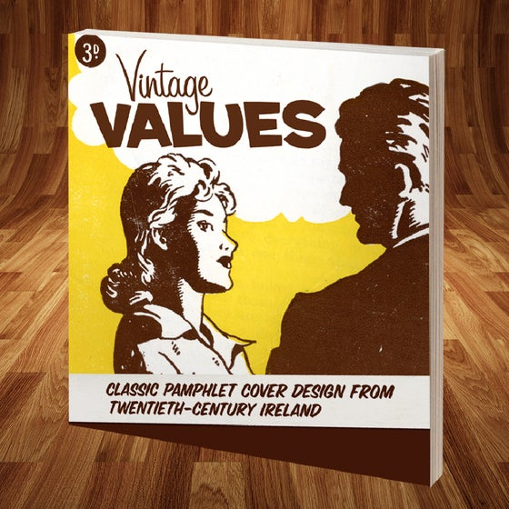Image of Vintage Values - Classic Pamphlet Cover Design from 20th Century Ireland
