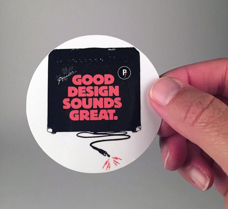 "Image of ""Good Design Sounds Great"" vinyl sticker"