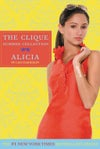 Alicia (Clique Summer Collection, #3) by Lisi Harrison