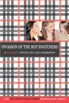 Invasion of the Boy Snatchers (The Clique, #4) by Lisi Harrison