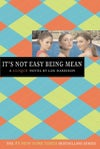 It's Not Easy Being Mean (The Clique, #7) by Lisi Harrison