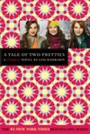 A Tale of Two Pretties (The Clique, #14) by Lisi Harrison