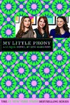My Little Phony (The Clique, #13) by Lisi Harrison