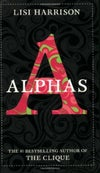 Alphas (Alphas, #1) by Lisi Harrison