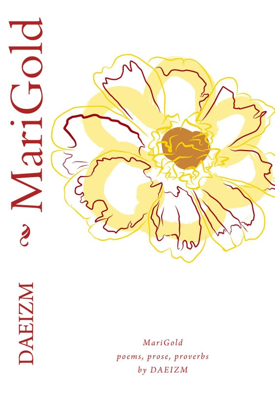 Image of MariGold: A Collection of Growth through Poems, Prose, & Proverbs (unsigned)