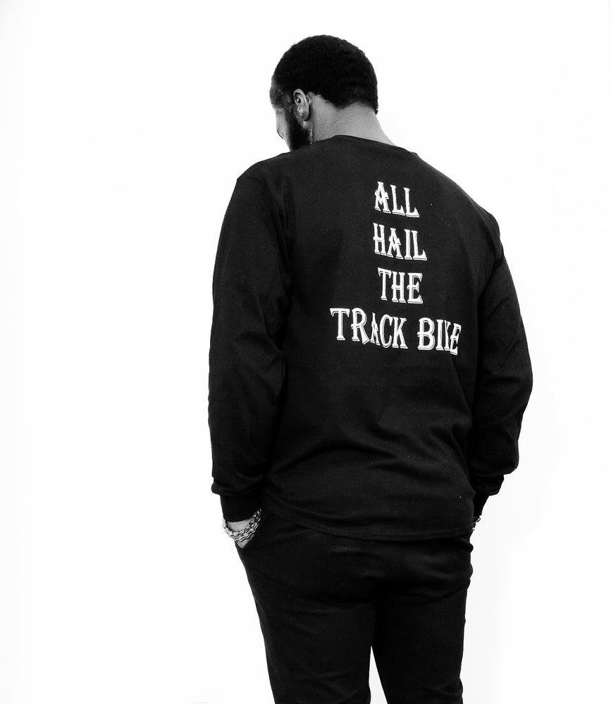 Image of ALL HAIL THE TRACK BIKE L/S SHIRT.