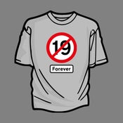 Image of Not Nineteen Forever T-Shirt