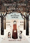The Mysterious Howling (The Incorrigible Children of Ashton Place #1) by Maryrose Wood