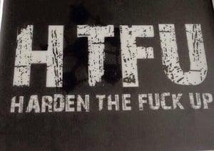 Image of HTFU T-Shirt