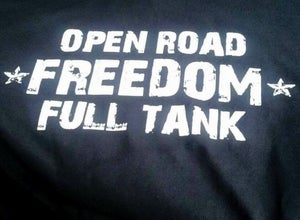 Image of Open Road, Freedom, Full Tank T-Shirt