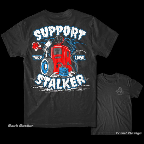 Image of Support Your Local Stalker T-Shirt