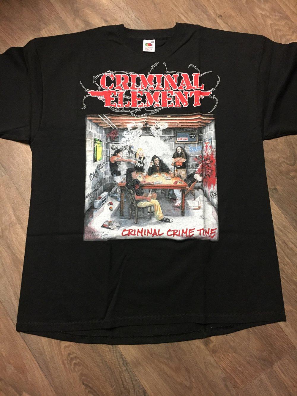 CRIMINAL ELEMENT - Criminal Crime Time T-Shirt