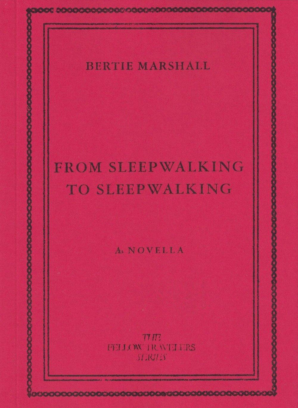 Image of From Sleepwalking to Sleepwalking by Bertie Marshall