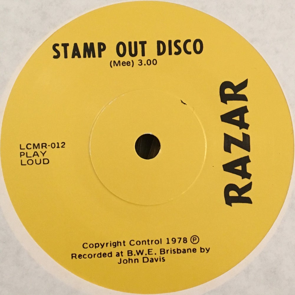Image of LCMR-012 RAZAR - Stamp Out Disco 7""