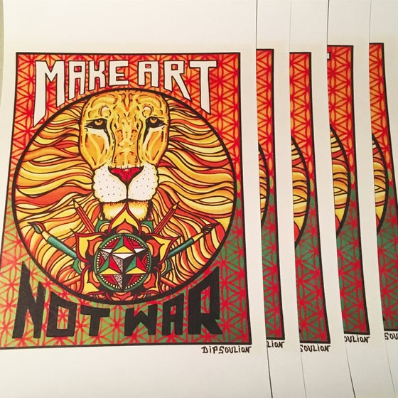Image of Make Art Not War print
