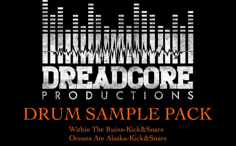 Image of DREADCORE DRUM PACK