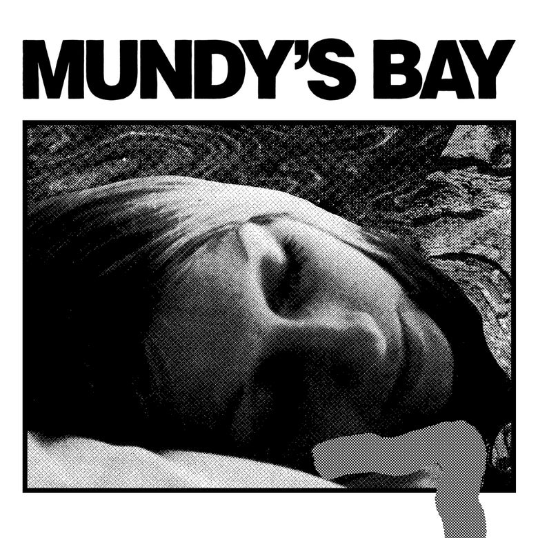 Image of Mundy's Bay - Hope You're Fine/Countless Roamings