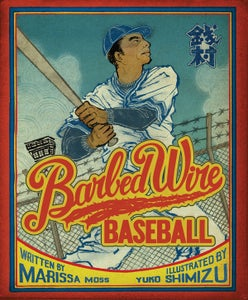 Image of CHILDREN'S BOOK: Barbed Wire Baseball