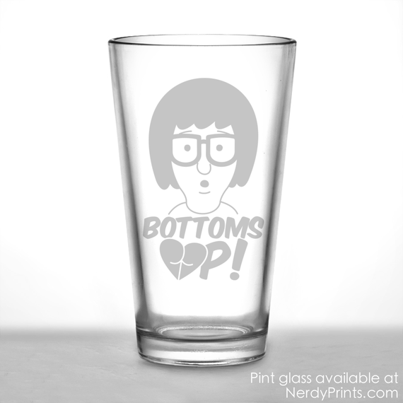 Image of Bob's Burgers Inspired Pint Glass - Bottoms Up!