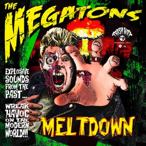 Image of LP The Megatons : Meltdown. Ltd Edition.