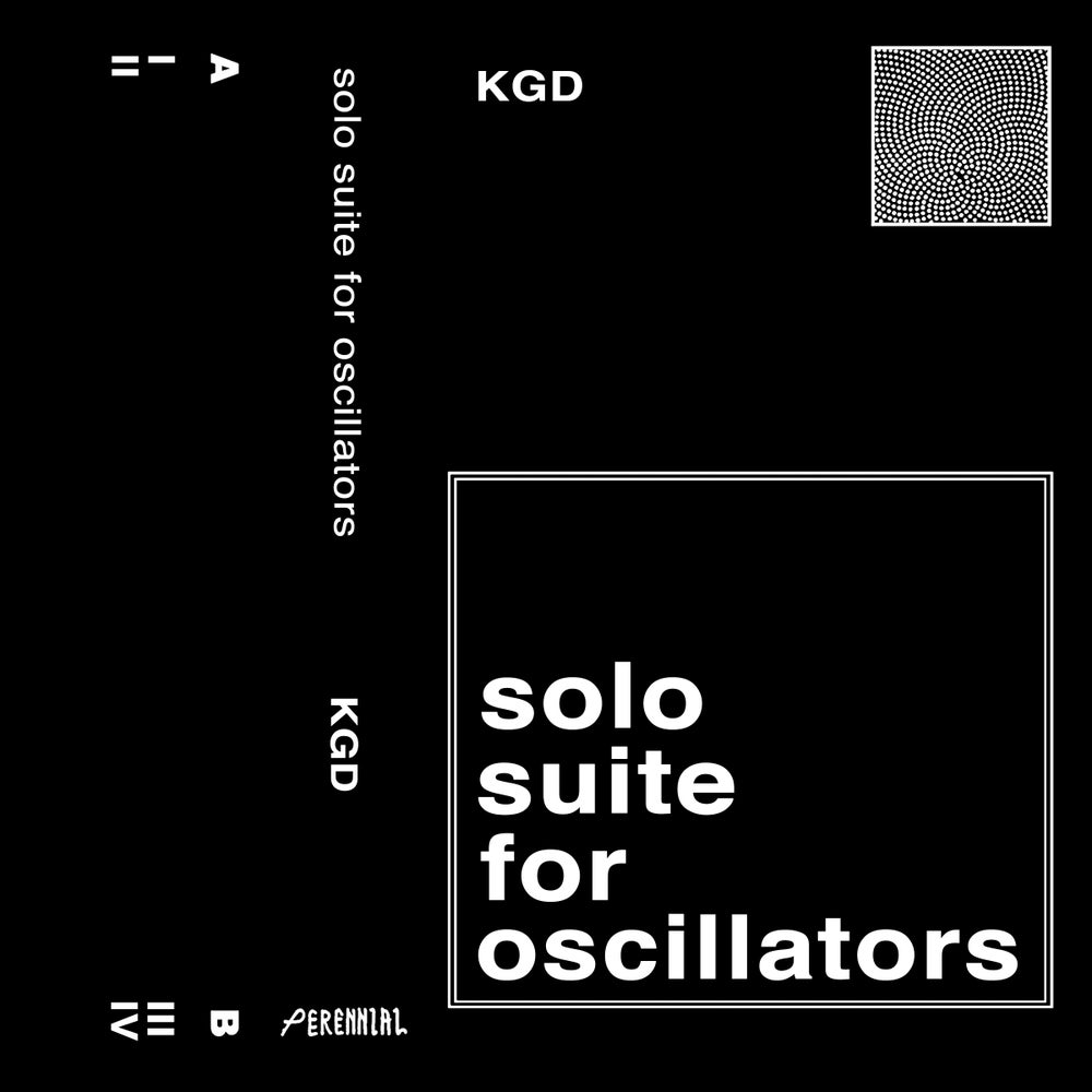 Image of K.G.D. - Solo Suite For Oscillators