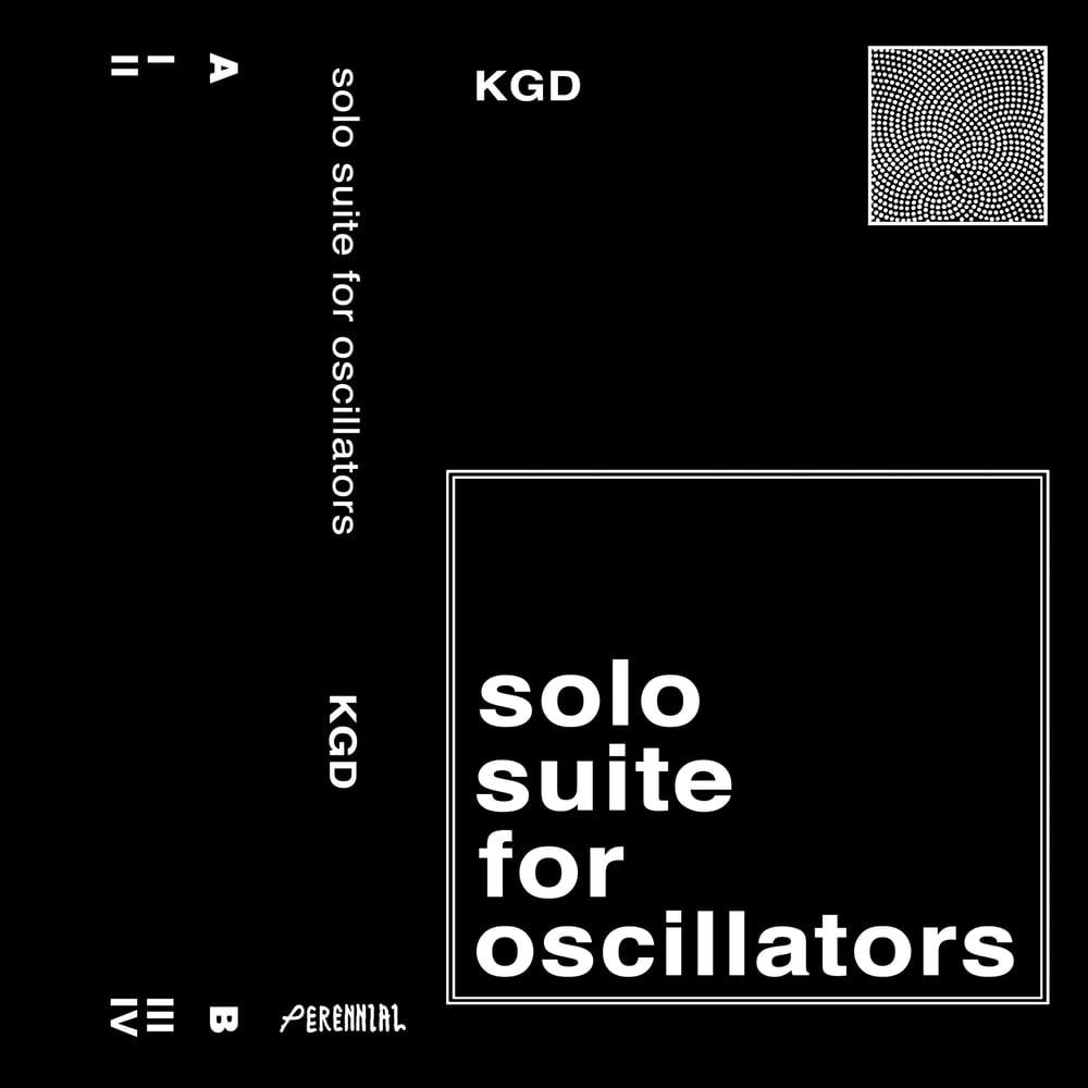 Image of K.G.D. - Solo Suite For Oscillators