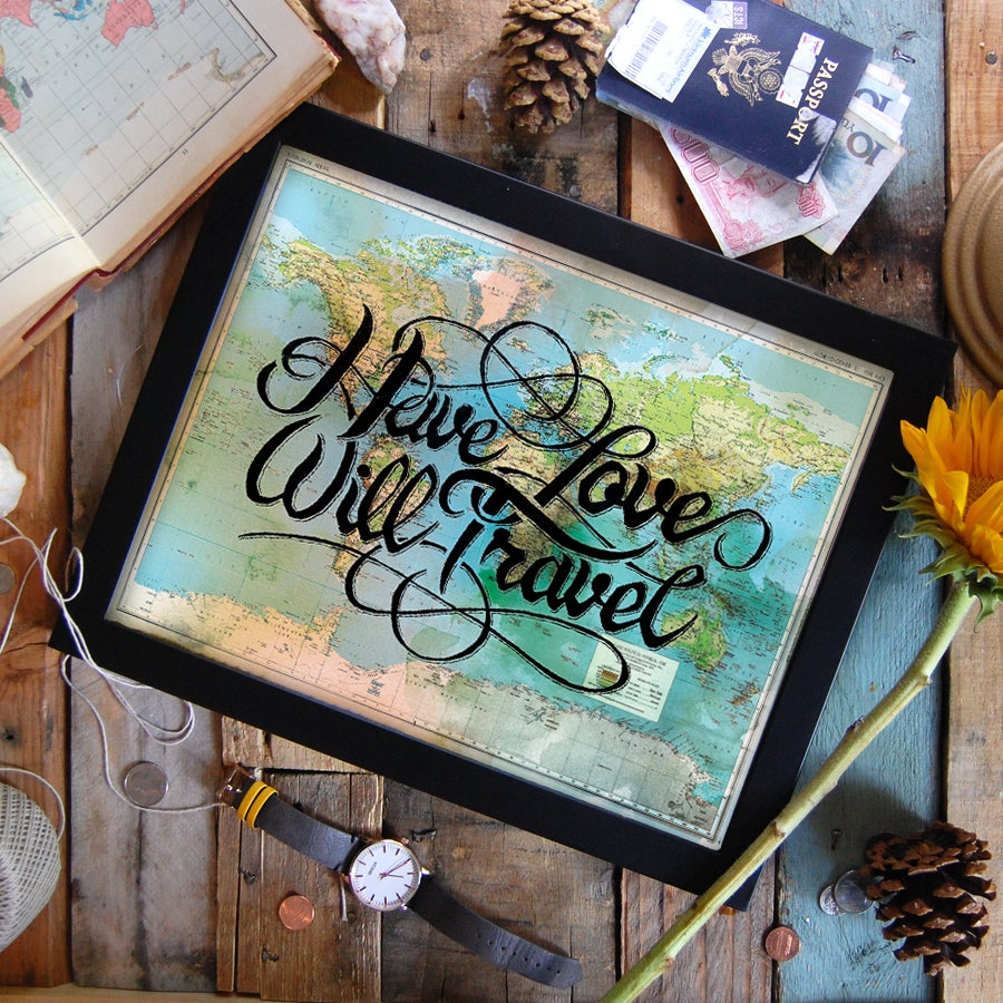 Image of Have Love Will Travel Print