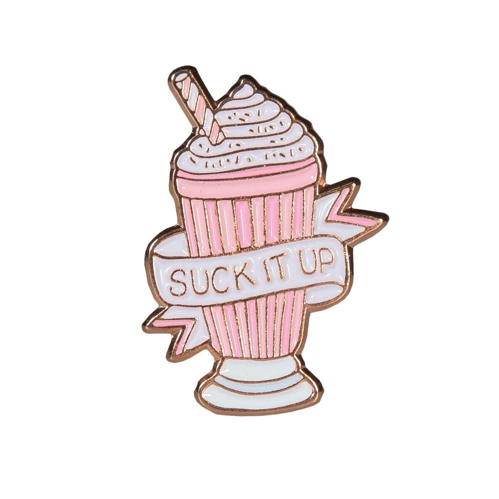 Image of  Suck it up Enamel Pin
