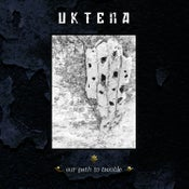 """Image of Uktena """"Our Path To Trouble"""""""