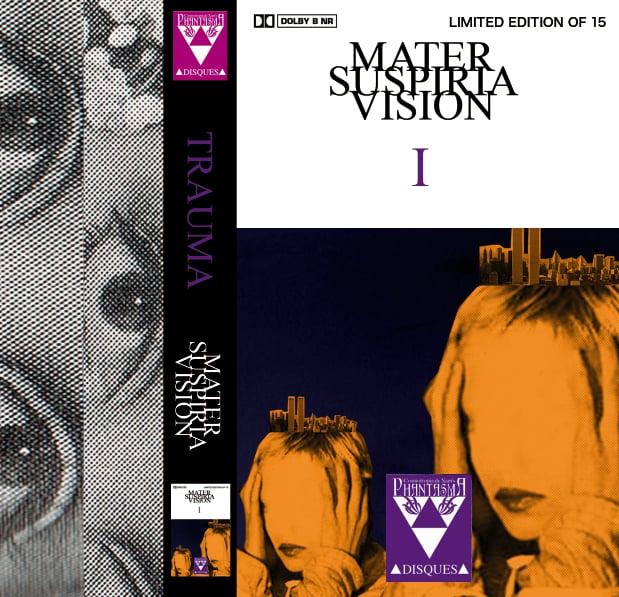 Image of [LIMITED 15 CASSETTE] MATER SUSPIRIA VISION - TRAUMA I (Design A)