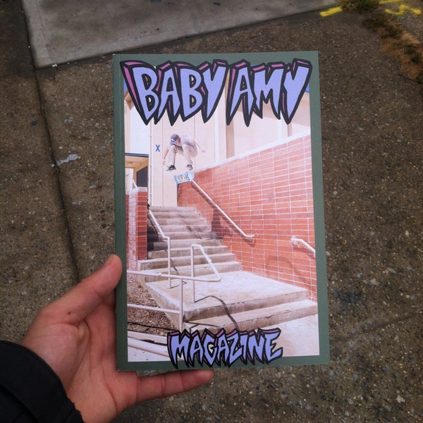 Image of BABY AMY SKATE MAGAZINE ISSUE #1