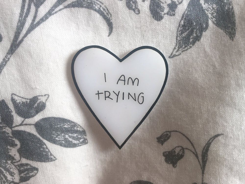 Image of I Am Trying