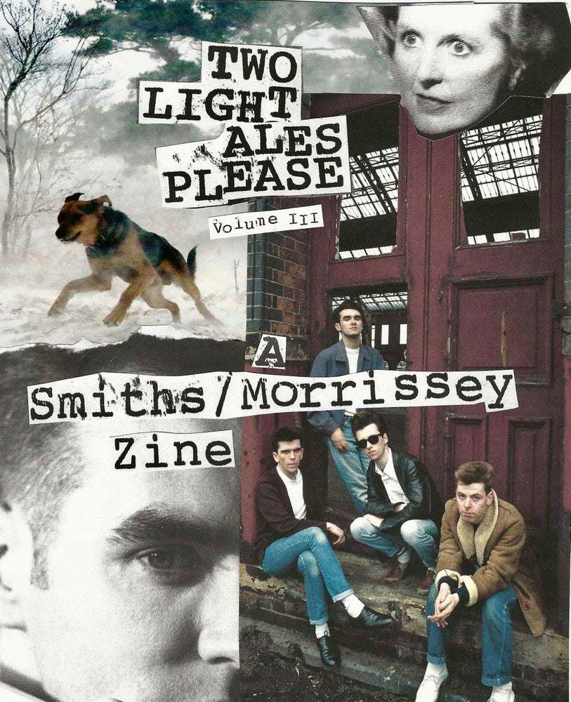 Image of Two Light Ales Please (Smiths/Morrissey Fanzine) - Volume III.