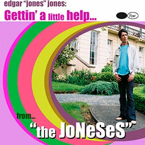 Image of EDGAR JONES AND THE JONESES - GETTIN' A LITTLE HELP - CD