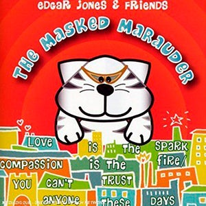 Image of EDGAR JONES AND FRIENDS - THE MASKED MARAUDER - CD