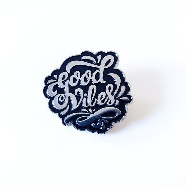 Image of Good Vibes Pin