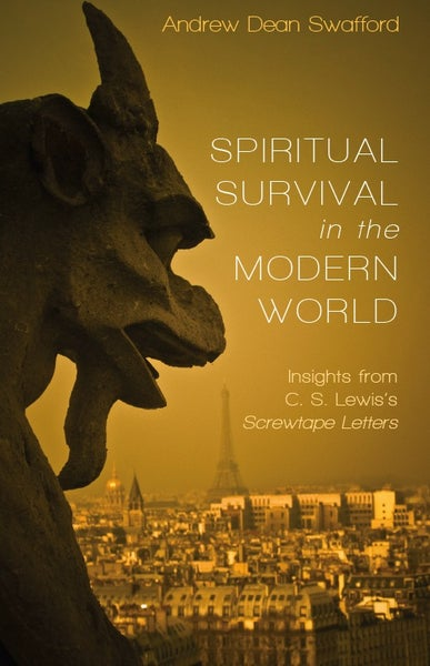Image of Spiritual Survival in the Modern World by Dr. Andrew Swafford