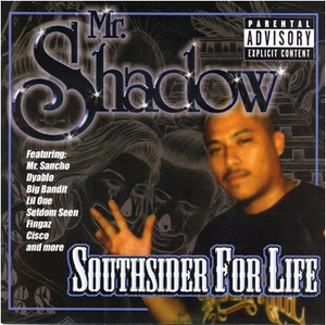 Image of Mr.Shadow – Southsider for Life CLASSIC CD