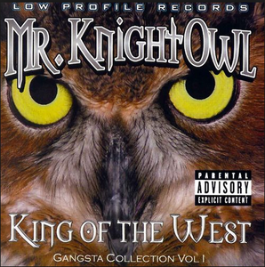 Image of MR KNIGHTOWL - KING OF THE WEST CLASSIC CD