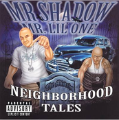 Image of MR SHADOW MR. LIL ONE NEIGHBORHOOD TALES CD