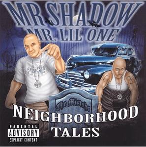 Image of MR SHADOW MR. LIL ONE NEIGHBORHOOD TALES CD