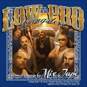Image of Low Pro Gangster Mixtape CD CHICANO RAP