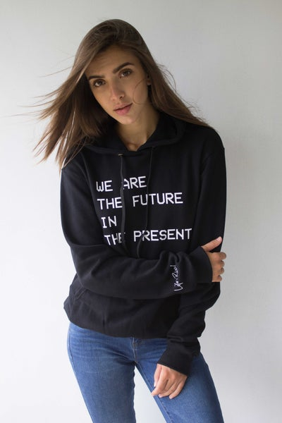 Image of WE ARE THE FUTURE IN THE PRESENT - Hoodie