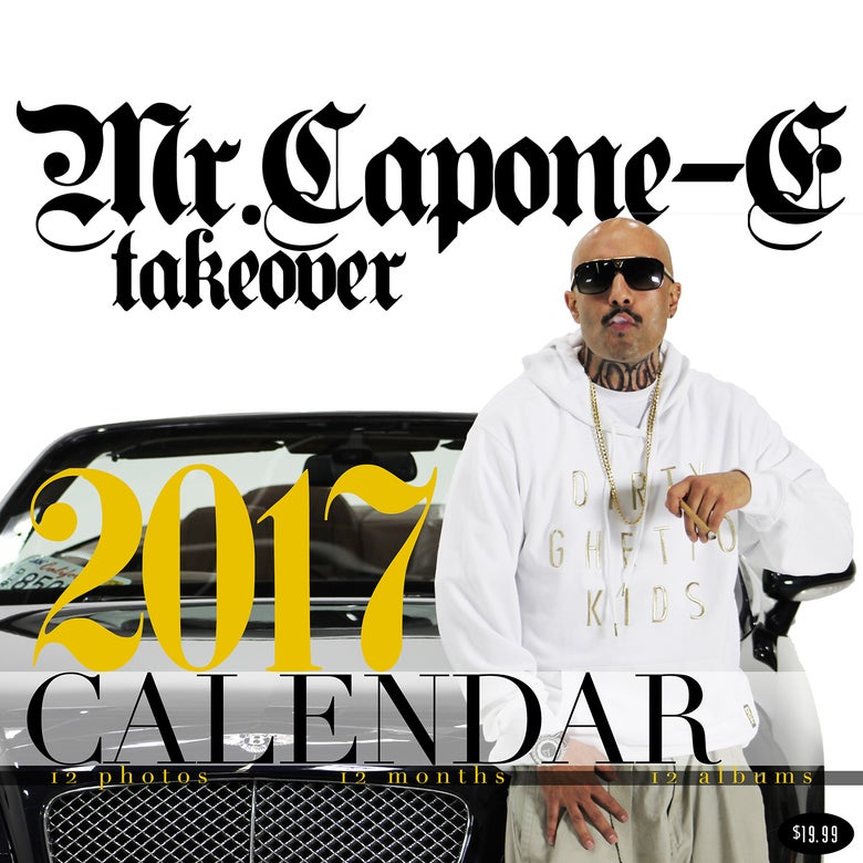 Image of MR. CAPONE-E 2017 - FULL COLOR CALENDAR WITH POSTER INSIDE