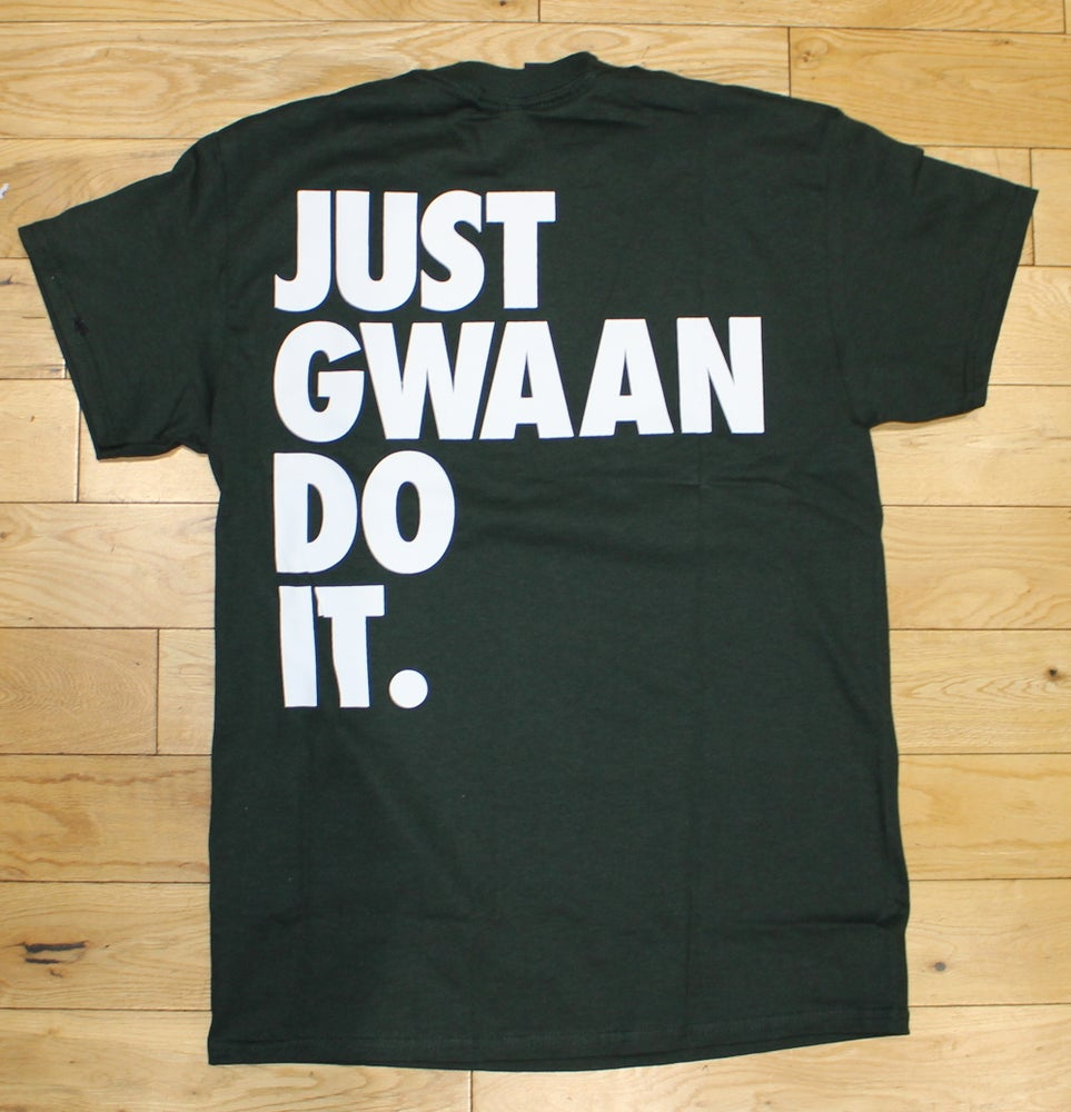 Image of JUST GWAAN DO IT 'BACKATIVE' UNISEX T-Shirt - Forest Green