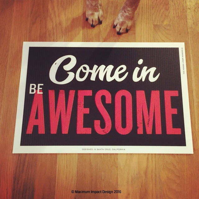Image of Welcome Be Awesome Signage