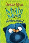 Molly Moon & the Morphing Mystery (Molly Moon, 5) by Georgia Byng