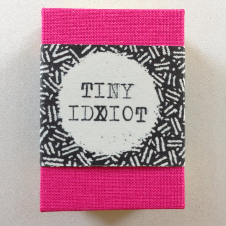 Image of Tiny Idiot