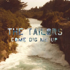 Image of The Tailors  - Come Dig Me Up  CD Album - TACD002