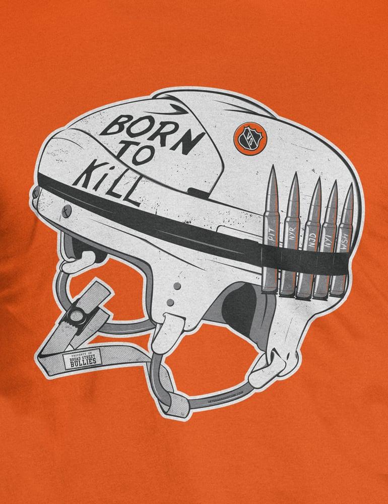 Image of Born To Kill T-Shirt
